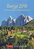 Berge 2016: Wochenplaner, 53 Blatt mit Zitaten und Wochenchronik