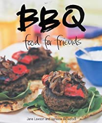Food for Friends: BBQ by Jane Lawson (2002-11-02)