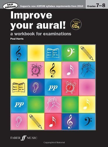 Improve Your Aural Grades 7-8 (With 2 Free Audio CD's) by Paul Harris (2010) Paperback
