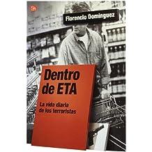 Dentro de ETA : la vida diaria de los terroristas (Actualidad)