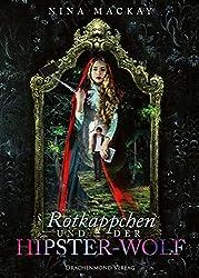 Rotkäppchen und der Hipster-Wolf (German Edition)