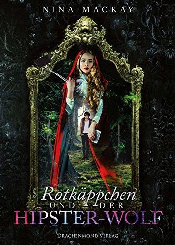Rotkäppchen und der Hipster-Wolf (Lieblings-buch-listen)