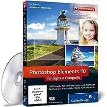 Photoshop Elements 10 für digitale Fotografie - Das Praxis-Training