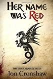 Her Name Was Red: and Other Fantasy Tales