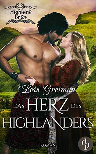 Greiman, Lois - Highland Bride 04 - Das Herz des Highlanders