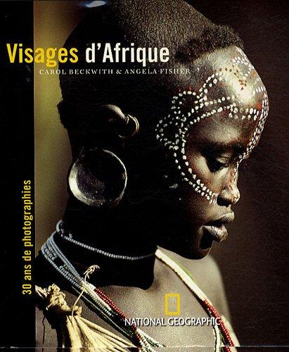Visages d'Afrique par Carol Beckwith