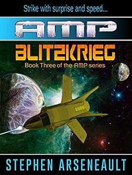 AMP Blitzkrieg (English Edition) di [Arseneault, Stephen]