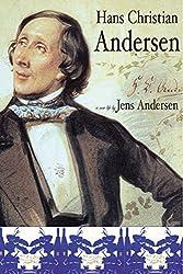 Hans Christian Andersen: A New Life