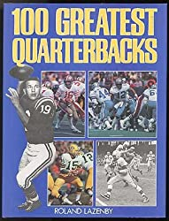 100 Greatest Quarterbacks