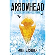 Arrowhead by Eastham, Ruth (May 1, 2014) Paperback