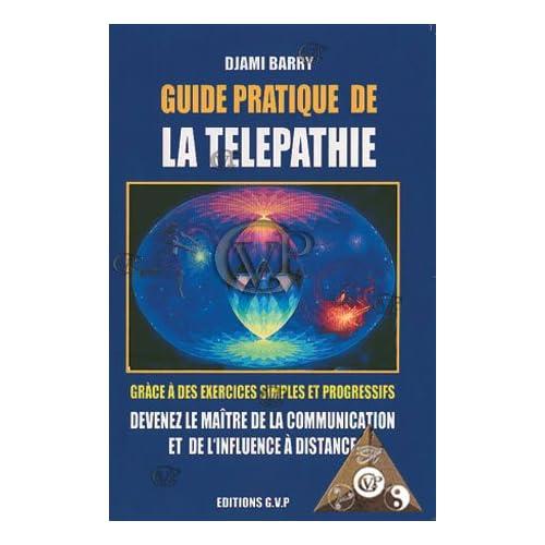 Guide pratique d ela télépathie