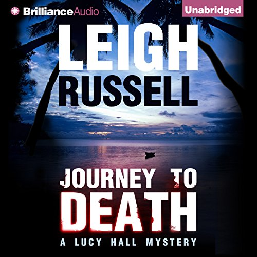 Journey to Death: A Lucy Hall Mystery, Book 1