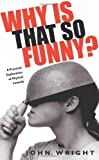 Why is that so funny?: How Comedy Works