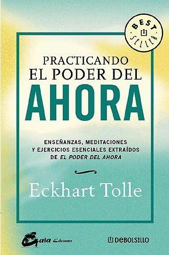 Descargar Libro Practicando el poder del ahora (Bestseller (debolsillo)) de Unknown