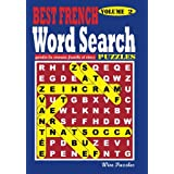 BEST FRENCH Word Search Puzzles, Vol. 2