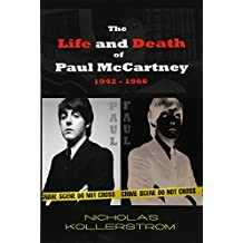 The Life and Death of Paul McCartney 1942-1966: A very English Mystery