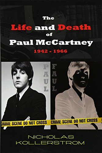 The Life and Death of Paul McCartney 1942 - 1966: A very English Mystery por Nicholas Kollerstrom