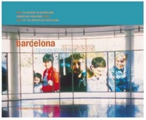 Barcelona guías. Museos (Arquitectura)