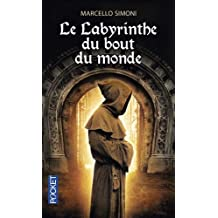 Le Labyrinthe du bout du monde