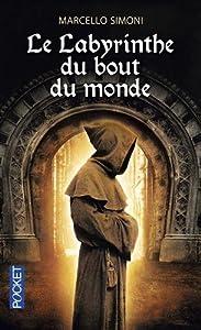 """Afficher """"(Contient) Le marchand de livres maudits n° 3 Le Labyrinthe du bout du monde T3"""""""
