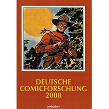 Deutsche Comicforschung / Jahrbuch 2008
