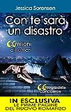 Con te sarà un disastro (La serie delle coincidenze Vol. 3) (Italian Edition)