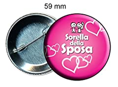 Idea Regalo - Spilla spilletta pins 59 mm addio al nubilato festa matrimonio sorella della sposa