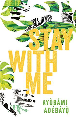 Stay With Me by [Adebayo, Ayobami]