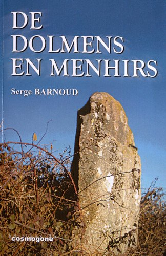 De dolmens en menhirs par Serge Barnoud