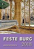 Feste-Burg-Kalender Andachtsbuch 2018: Tägliche Andachten und Gebete -