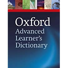 Oxford Advanced Learner's Dictionary, 8th edition (Oxford Advanced Learner's Dictionary)