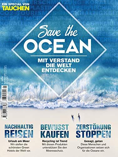 Save the Ocean: Mit Verstand die Welt entdecken