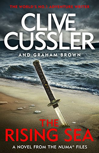 The Rising Sea: NUMA Files #15 (The NUMA Files) par Clive Cussler
