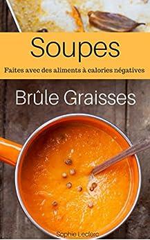 Soupes Brule Graisse : Soupes Pour Perdre Du Poids Rapidement
