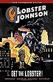 Lobster Johnson Volume 4: Get the Lobster