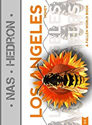 Los Angeles Honey (The Fallen World Books Book 3) (English Edition)