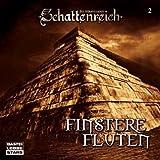 Schattenreich - Folge 2: Finstere Fluten. Hörspiel-Sonderausgabe.