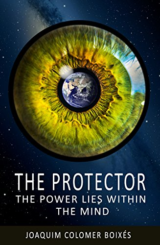 the-protector-the-power-lies-within-the-mind-part-n-1-english-edition