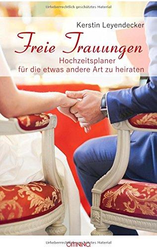 Preisvergleich Produktbild Freie Trauungen: Hochzeitsplaner für die etwas andere Art zu heiraten