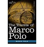 [(The Travels of Marco Polo)] [Author: Marco Polo] published on (October, 2007)