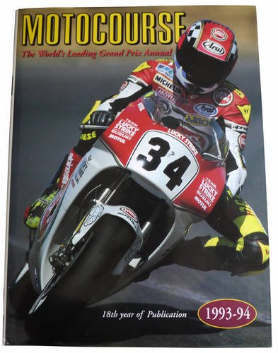 Motocourse 1993-94: The World's Leading Grand Prix and Superbike Annual