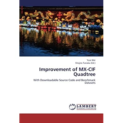 Improvement of MX-CIF Quadtree: With Downloadable Source Code and Benchmark Datasets