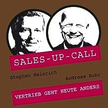 Vertrieb geht heute anders (Sales-up-Call)