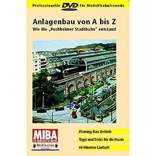 Anlagenbau von A bis Z - Wie die Puchheimer Stadtbahn entstand [DVD]