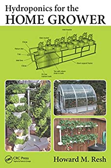 Hydroponics for the Home Grower de [Resh, Howard M.]