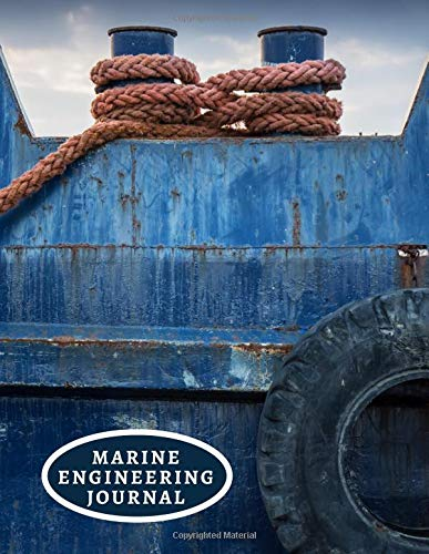 Marine Engineering Journal: Ship Technical Maintenance, Safety and Health Inspection Logbook, Daily Routine Checks, Vessel Engine Room Checklist, For ... x 11
