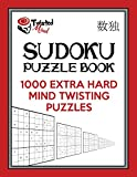 Twisted Mind Sudoku Puzzle Book: 1,000 Extra Hard Mind Twisting Puzzles: Volume 2 (Twisted Mind Puzzles)