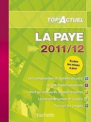 TOP'Actuel - La paye 2011/2012 de Lestrade, Sabine (2011) Broché