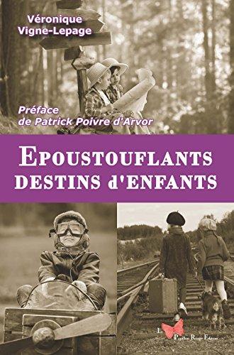 EPOUSTOUFLANTS DESTINS D'ENFANTS