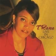 T. Rene Live in Chicago